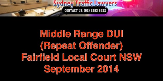 drink driving lawyers Fairfield Court - Mid Range DUI Offence -repeat offender